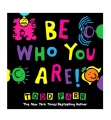 Todd Parr Be Who You Are! Hardcover Book by North American Bear Co. (6736)